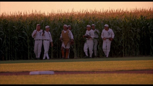 "From the film ""Field of Dreams"""